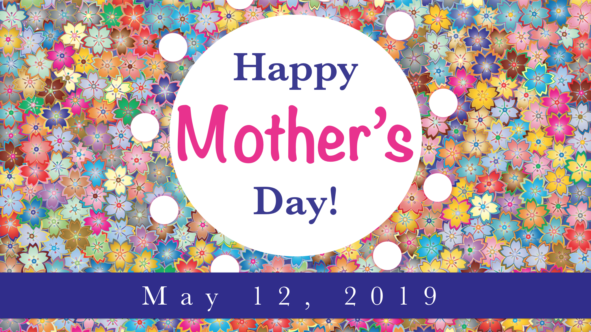Happy Mother's Day Springfield Assembly Church